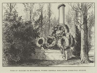Tomb of Madame De Bonnemain, Where General Boulanger Committed Suicide--Giclee Print