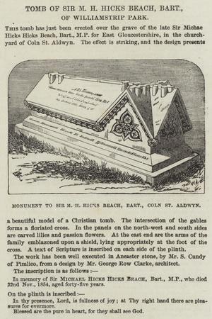 Tomb of Sir M H Hicks Beach, Baronet, of Williamstrip Park--Giclee Print