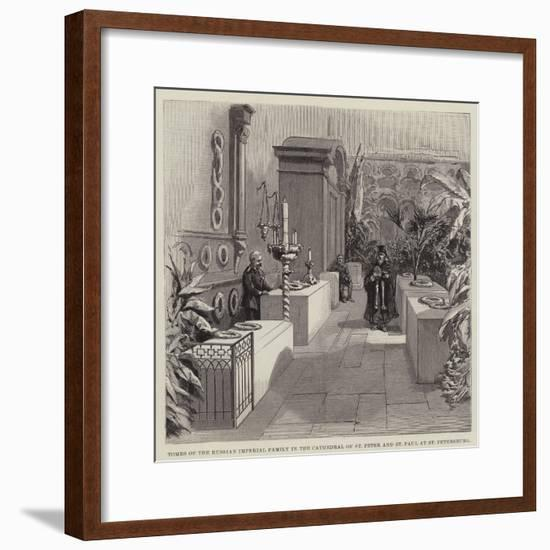 Tombs of the Russian Imperial Family in the Cathedral of St Peter and St Paul at St Petersburg--Framed Giclee Print