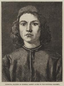 Masaccio, Painted by Himself, Lately Added to the National Gallery by Tommaso Masaccio