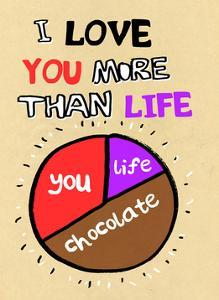 I Love You More Than Life, But Not As Much As Chocolate - Tommy Human Cartoon Print by Tommy Human