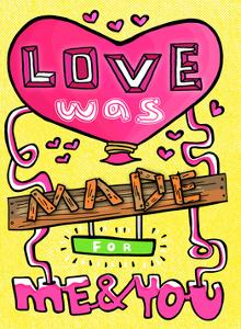 Love Was Made For Me & You - Tommy Human Cartoon Print by Tommy Human