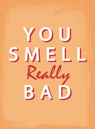 You Smell Really Bad - Tommy Human Cartoon Print