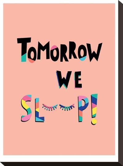 Tomorrow We Sleep-Ashlee Rae-Stretched Canvas Print