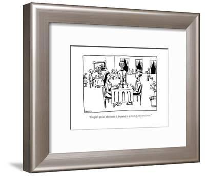 """""""Tonight's special, the risotto, is prepared in a broth of baby-seal tears - New Yorker Cartoon-Emily Nemens-Framed Premium Giclee Print"""