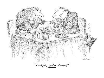 """Tonight, you're dessert!"" - New Yorker Cartoon-Edward Koren-Premium Giclee Print"
