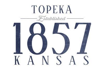 https://imgc.artprintimages.com/img/print/topeka-kansas-established-date-blue_u-l-q1grmf20.jpg?p=0
