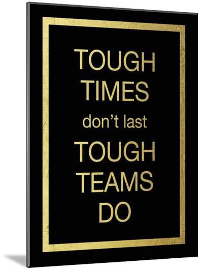 Tough Team-Victoria Brown-Mounted Print