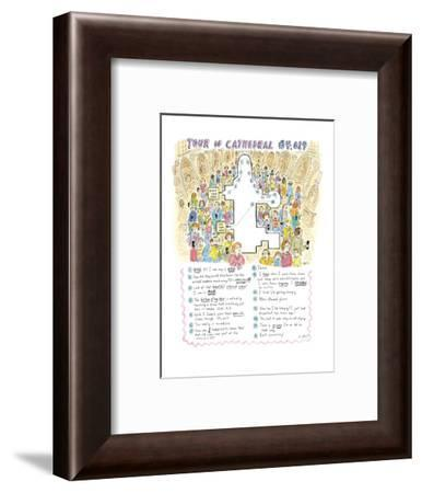 Tour of Cathedral #4,019 - New Yorker Cartoon-Roz Chast-Framed Premium Giclee Print