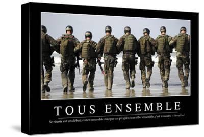 Tous Ensemble: Citation Et Affiche D'Inspiration Et Motivation