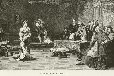 Trial of Queen Catherine--Giclee Print
