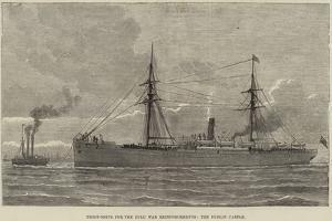 Troop-Ships for the Zulu War Reinforcements, the Dublin Castle