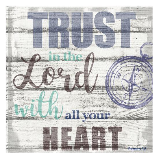 Trust In The Lord-Taylor Greene-Art Print