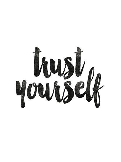 Trust Yourself-Brett Wilson-Art Print