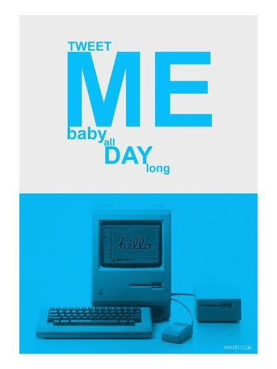 Tweet Me Baby All Day Long-NaxArt-Art Print