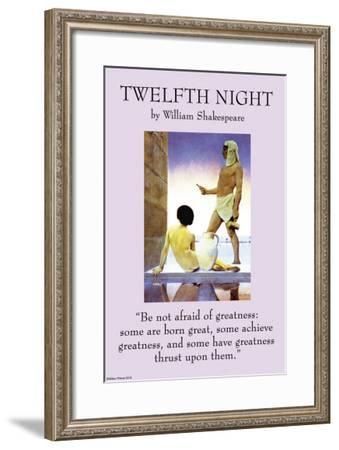 Twelfth Night - Greatness--Framed Art Print