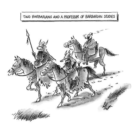 Two Barbarians and a Professor of Barbarian Studies - New Yorker Cartoon-Frank Cotham-Premium Giclee Print