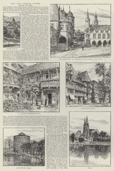 Two Old German Towns, Goslar and Soest--Giclee Print