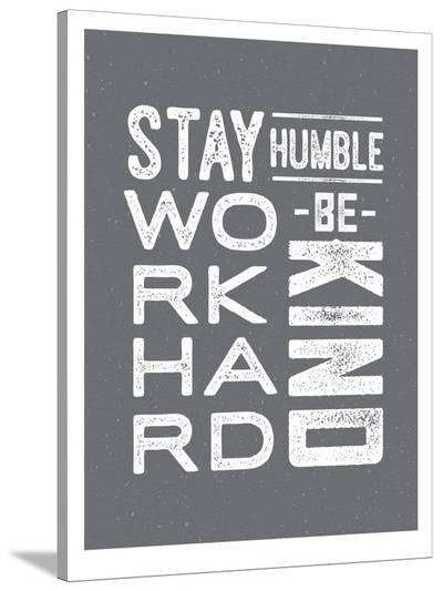Type Humble and Kind-Brooke Witt-Stretched Canvas Print