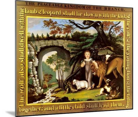 The Peaceable Kingdom of the Branch-Edward Hicks-Mounted Art Print