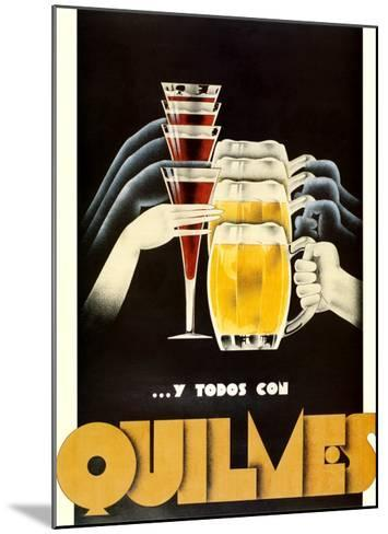 Quilmes--Mounted Art Print