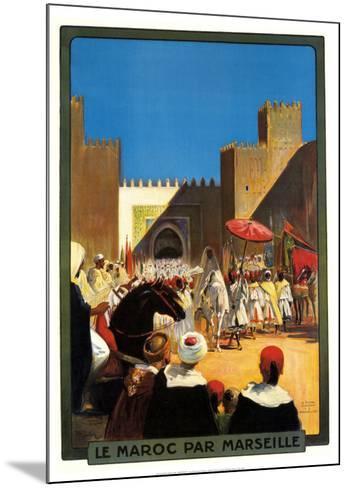 La Maroc Par Marseille-Maurice Romberg-Mounted Art Print