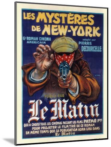Les Mysteres de New York--Mounted Art Print