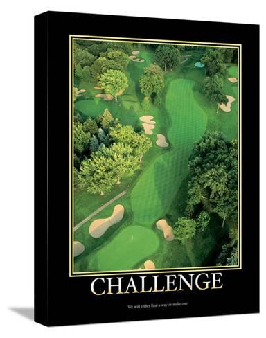 Challenge--Stretched Canvas Print