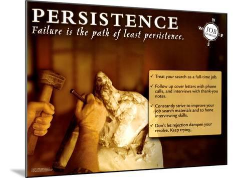 Persistence--Mounted Art Print
