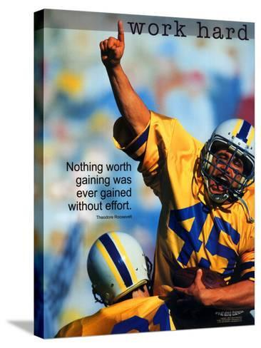 Work Hard--Stretched Canvas Print
