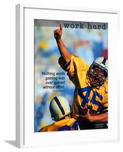 Work Hard--Framed Art Print
