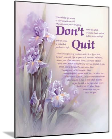 Don't Quit-T^ C^ Chiu-Mounted Art Print