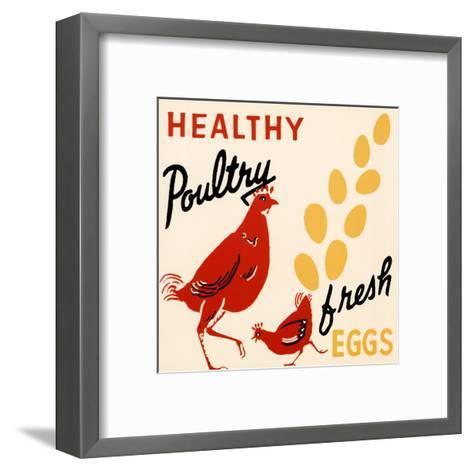 Healthy Poultry-Fresh Eggs--Framed Art Print