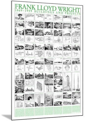 Buildings and Projects, 1869-1959-Frank Lloyd Wright-Mounted Art Print