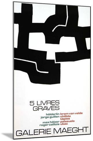 Cinq Livres Graves, 1974-Eduardo Chillida-Mounted Collectable Print