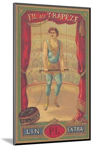 Fil au Trapeze--Mounted Art Print