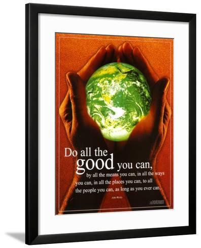 Do All The Good You Can--Framed Art Print