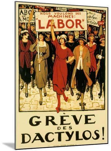 Womens Labor Force, Greve des Dactylos--Mounted Giclee Print