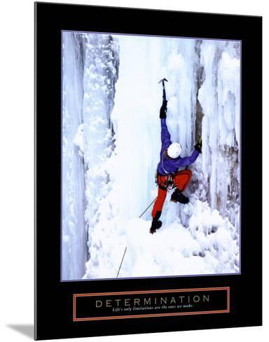 Determination: Ice Climber--Mounted Art Print