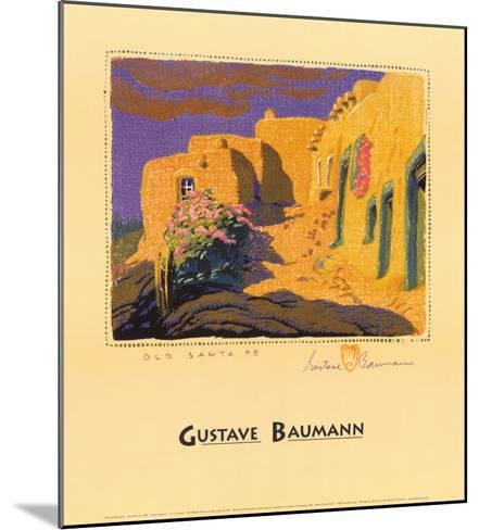 Old Santa Fe-Gustave Baumann-Mounted Art Print