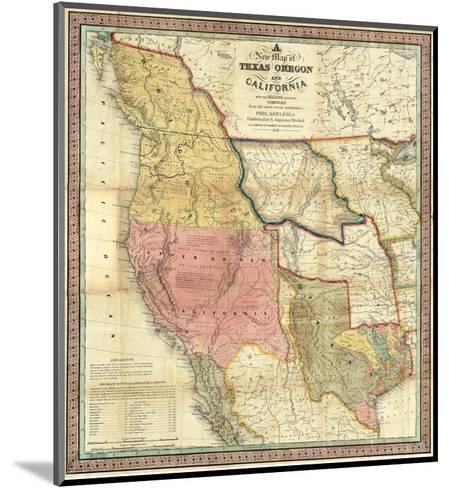 New Map of Texas, Oregon and California, c.1846-Samuel Augustus Mitchell-Mounted Art Print