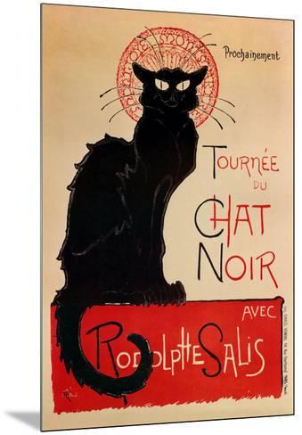 Tournee Du Chat Noir-Th?ophile Alexandre Steinlen-Mounted Art Print