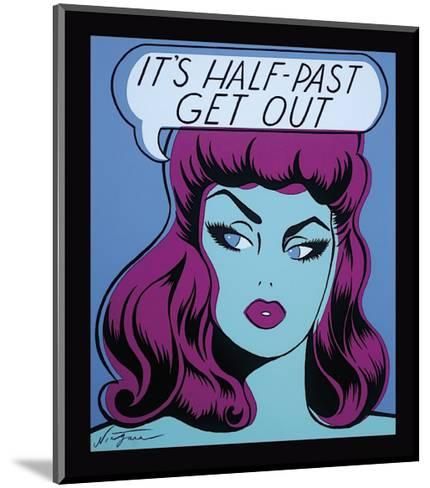 It's Half Past Get Out-Niagara-Mounted Giclee Print