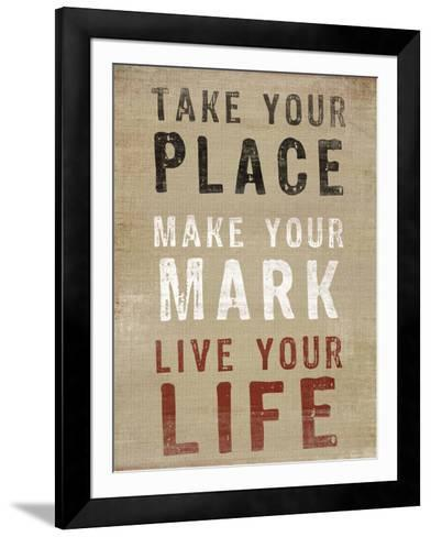 Take Your Place--Framed Art Print