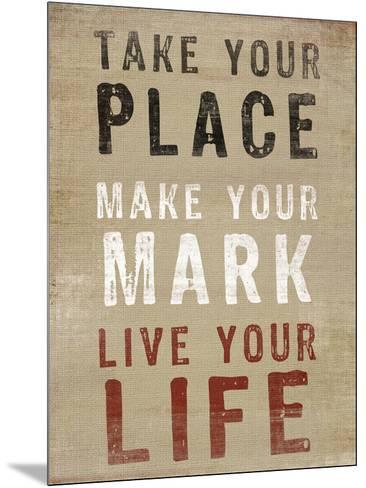 Take Your Place--Mounted Art Print