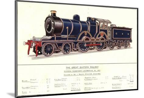 Express Passenger Locomotive, No.1853, Great Eastern Railway--Mounted Art Print