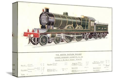 Express Passenger Locomotive, No.730, North Eastern Railway--Stretched Canvas Print