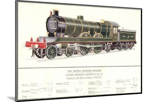Express Passenger Locomotive, No.730, North Eastern Railway--Mounted Art Print