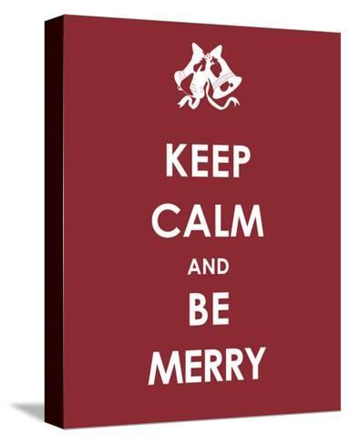 Keep Calm and be Merry--Stretched Canvas Print