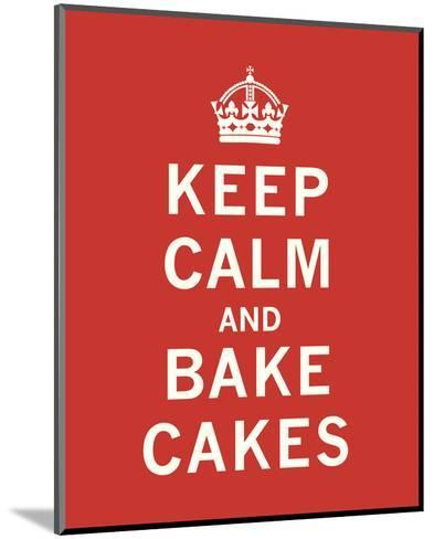 Keep Calm, Bake Cakes-The Vintage Collection-Mounted Art Print